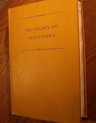 Gustav Amann, The Legacy of Sun Yatsen, Montreal, New York, 1929